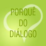 Porquê do Diálogo